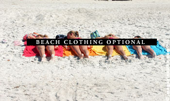 Beach Clothing Optional