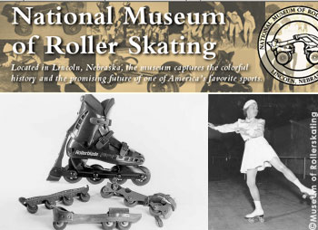175 Years of Roller Skating are on exhibit at the museum