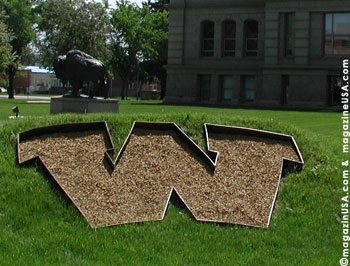 The big W in front of the State Capital in Cheyenne